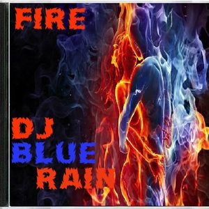 DJ BlueRain - Fire