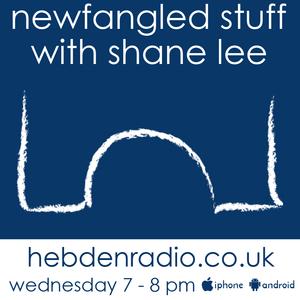 Newfangled Stuff Radio Show (12/4/17)