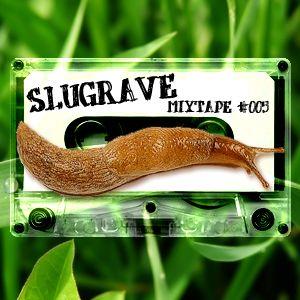 Slugrave Mixtape #005 - Side B