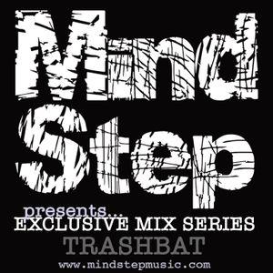 MindStep presents... TRASHBAT [Exclusive Mix #06]