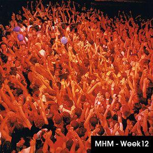 MHM - MIDNIGHT HOUSE MUSIC WITH MC SHURAKANO AND JUAN PACIFICO Week 12