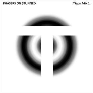 Tigon – Phasers on Stunned