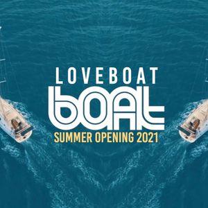 Loveboat 2021 Summer Opening