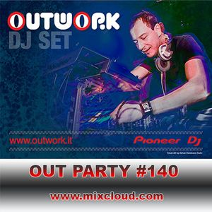 Outwork - Out Party #140