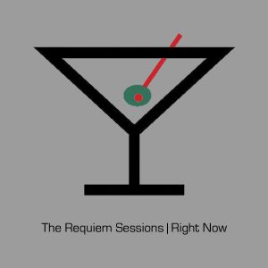 The Requiem Sessions | Right Now