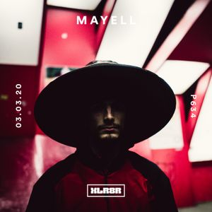 XLR8R Podcast 634: Mayell