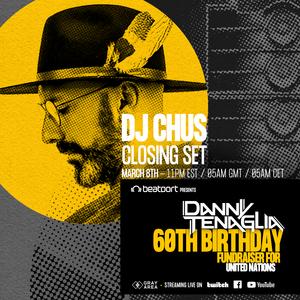 CHUS | Closing Set for Danny Tenaglia 60th Birthday Live Stream