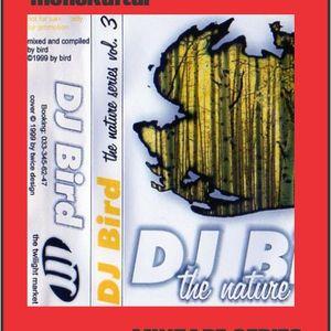 DJ Bird - The Nature Series Vol 3