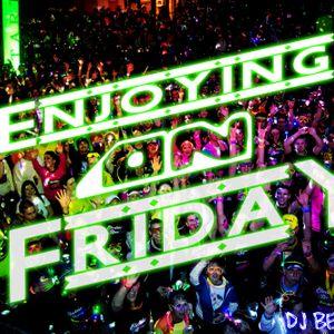 ENJOYING ON FRIDAY # 1 By Dj Bestwell
