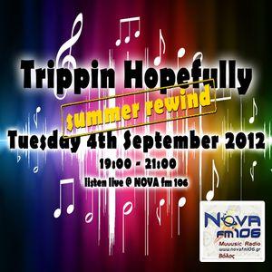Trippin Hopefully on NOVA fm 106- 4 September 2012