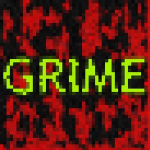 Grime Mix // August 2011