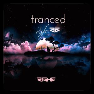 Tranced | Life 32