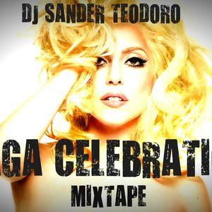 DJ SANDER TEODORO GAGA MEGASETMIX