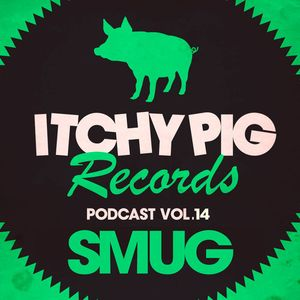 Itchy Pig Presents... Vol 14 - SMUG