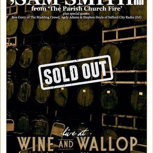 "My ""Blues"" Playlist Sam Smith (of Parish Church Fire) Gig Wine & Wallop Didsbury 1st July 2017"