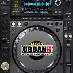 """All night till sunrise"" show UrbanFmTv DJ G2N May 22nd 2011"