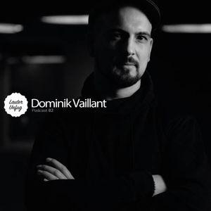 Lauter Unfug Podcasts #82 Dominik Vaillant