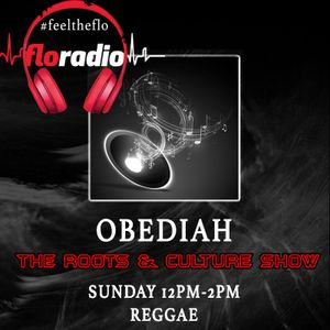 Obediah The Roots & Culture Show on floradio 22/10/17 (Reggae)