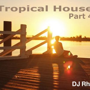 Tropical House Part.4