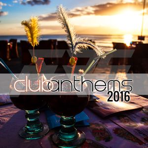 Club Anthems 2016