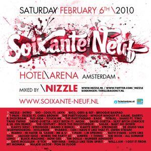 Nizzle - Soixante Neuf mixtape (feb 2010)