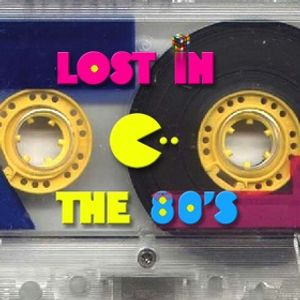 Lost In The 80's Part 2 Sept 24, 2016.