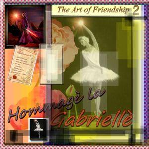 The Art of Friendship -  Für Gabriele (2/2)