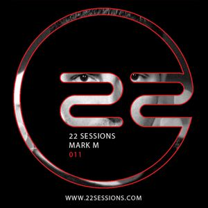 22 Sessions by Mark M. Episode 011