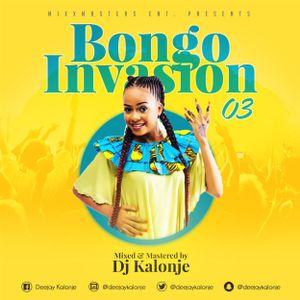 Dj Kalonje Presents Bongo Invasion vol.3