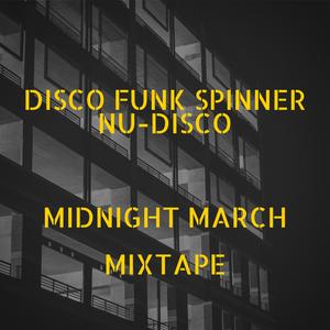 Nu-Disco Midnight March Mixtape