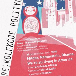 Trójmiasto: Miłosz, Rammstein, Obama. We're all living in America
