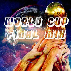 World Cup Final Mix