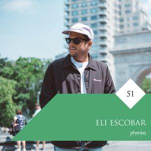Phonica Mix Series 51: Eli Escobar