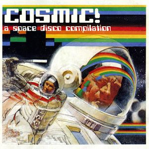 COSMIC! A Space Disco Mixtape