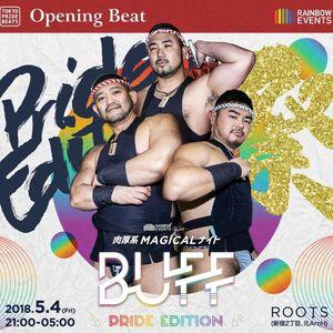 20180504 DJ DAI BUFF PRIDE EDITION LIVE REC!!