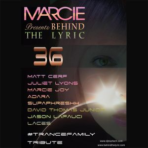 Marcie Presents Behind The Lyric Episode 36