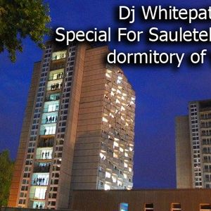 Dj Whitepath Mix - Special For Sauletekis 16 dormitory of VGTU (2011 March)