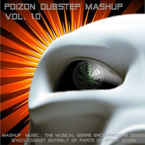 Poizon dubstep mashup vol. 10