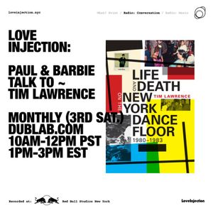 Love Injection // Paul & Barbie talk to Tim Lawrence