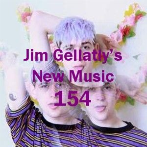 Jim Gellatly's New Music episode 154