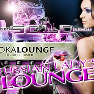 "DJ SOLO - RUSSIAN LADY'S LOUNGE ! (""LIVE MIX"")"