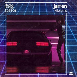 Radio Juicy S02E06 (kilojams by jarren)