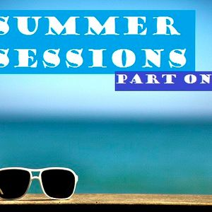 Summer Sessions Part 1 (The Beginning)