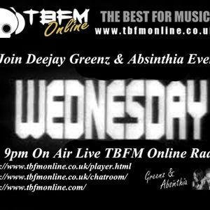 Absinthia & Deejay Greenz Show  29 04 2015 1900 - 2100  On TBFM Online Radio