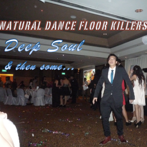 Timmy Soul Presents : Natural Dance Floor Killers