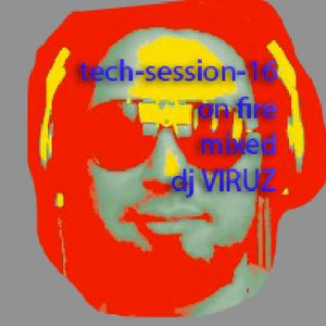 TECH-SESSION-16-ON FIRE¡¡