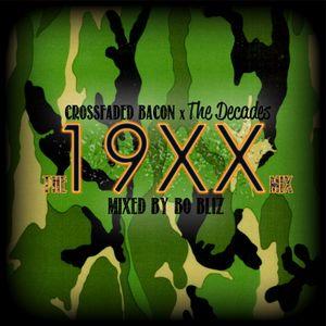 Bo Bliz - 19XX Mix - Crossfaded X The Decades