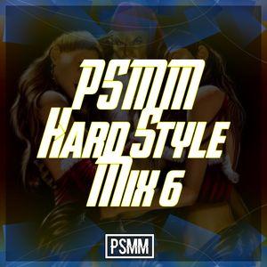 PSMM - Hard Style Mix 6