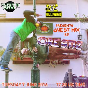 ORESTIZ Guest Mix @ GL0WKiD Generation X [RadioShow] - Planet Rave Radio (07JUN.2016)