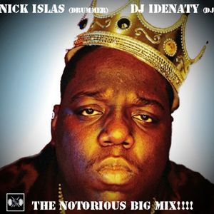"The Notorious Big Mix ""LIVE"" Drummer/DJ"